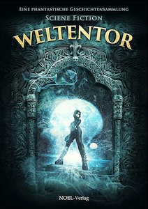 Weltentor 2017 - Science Fiction - Cover